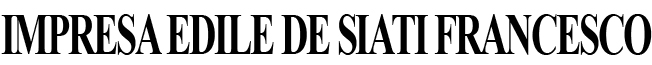 IMPRESA EDILE DE SIATI FRANCESCO | da oltre 30 anni al tuo servizio